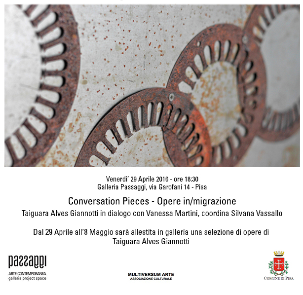 Conversation pieces – Opere in/migrazione Taiguara Alves Giannotti in dialogo con Vanessa Martini